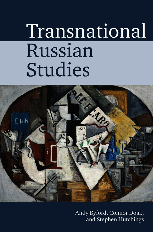 All the Russias: A Transnational Approach